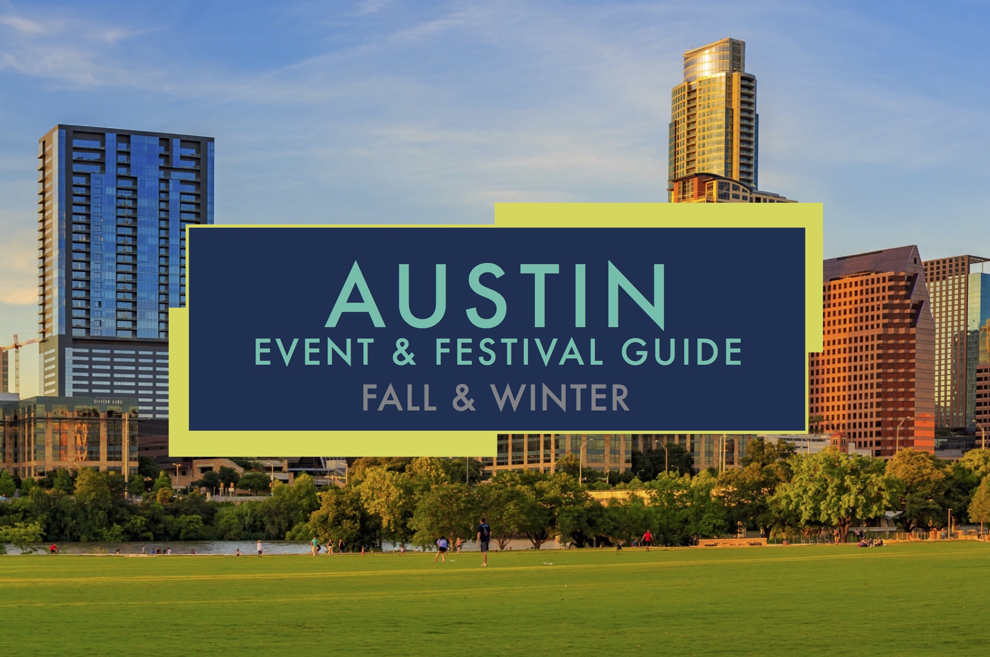 Austin-Event-Festival-Guide-Fall-Winter-Graphic-Prism-Realty